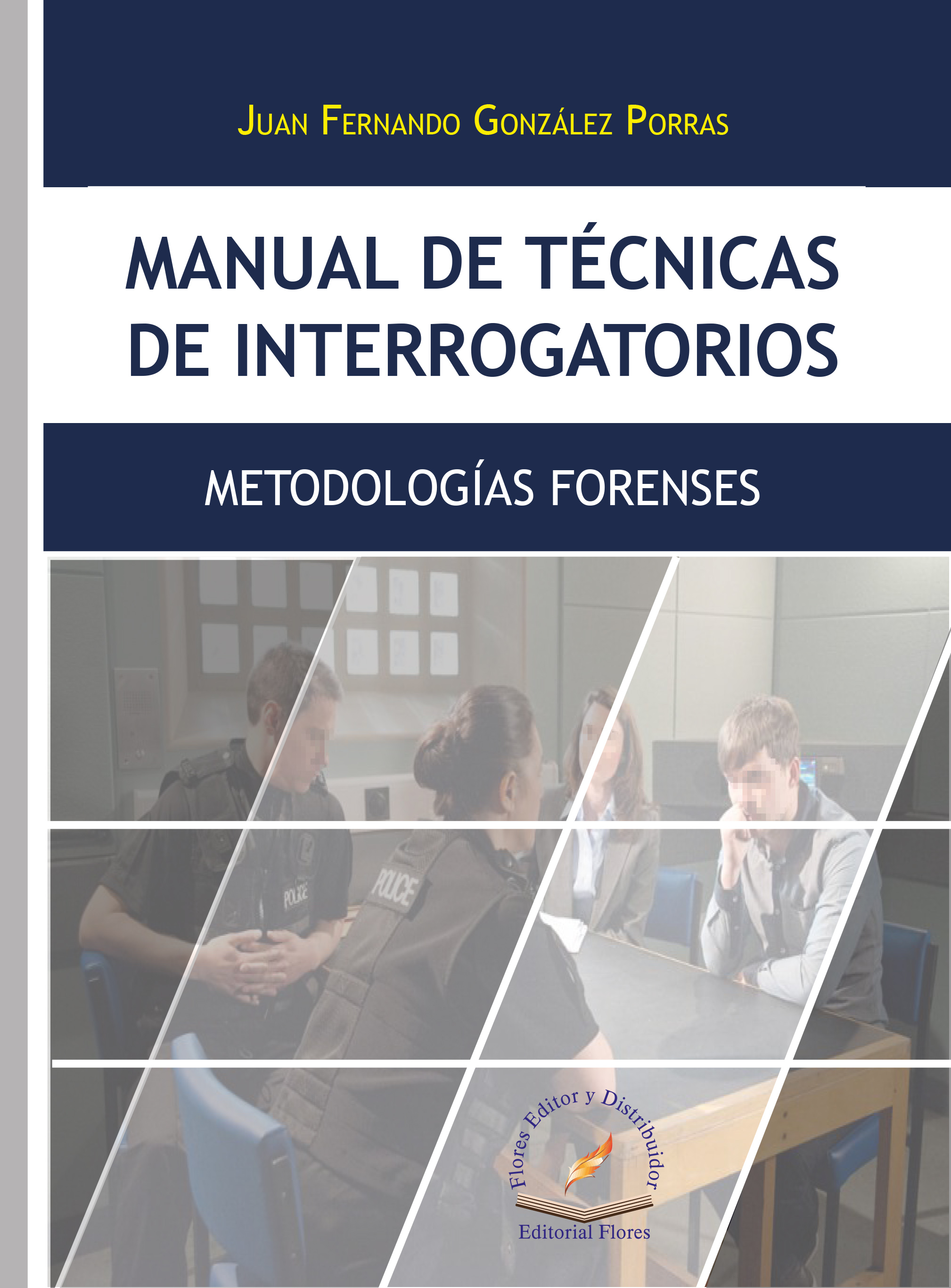MANUAL DE TÉCNICAS DE INTERROGATORIOS
