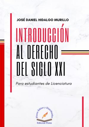 INTRODUCCIÓN AL DERECHO DEL SIGLO XXI