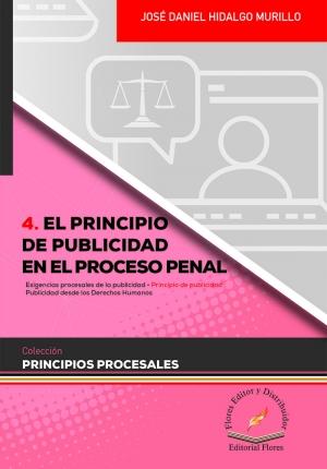 EL PRINCIPIO DE PUBLICIDAD EN EL PROCESO PENAL (4)