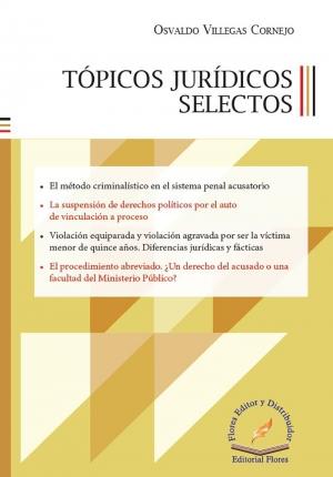 TÓPICOS JURÍDICOS SELECTOS