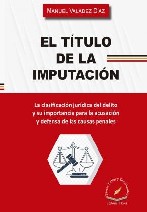 EL TÍTULO DE LA IMPUTACIÓN