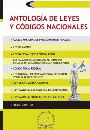 ANTOLOGÍA DE LEYES Y CÓDIGOS NACIONALES